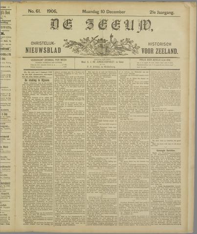 De Zeeuw. Christelijk-historisch nieuwsblad voor Zeeland 1906-12-10