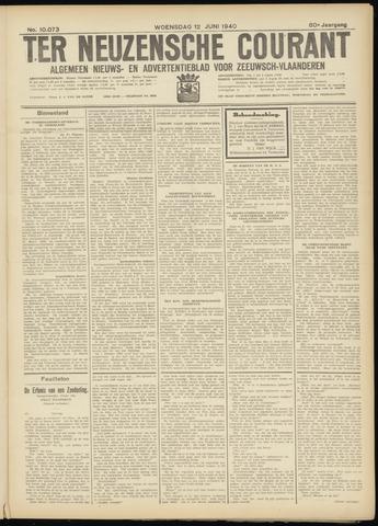 Ter Neuzensche Courant. Algemeen Nieuws- en Advertentieblad voor Zeeuwsch-Vlaanderen / Neuzensche Courant ... (idem) / (Algemeen) nieuws en advertentieblad voor Zeeuwsch-Vlaanderen 1940-06-12