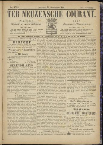 Ter Neuzensche Courant. Algemeen Nieuws- en Advertentieblad voor Zeeuwsch-Vlaanderen / Neuzensche Courant ... (idem) / (Algemeen) nieuws en advertentieblad voor Zeeuwsch-Vlaanderen 1881-12-31