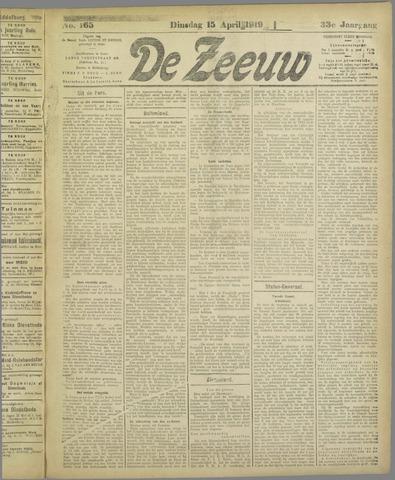 De Zeeuw. Christelijk-historisch nieuwsblad voor Zeeland 1919-04-15