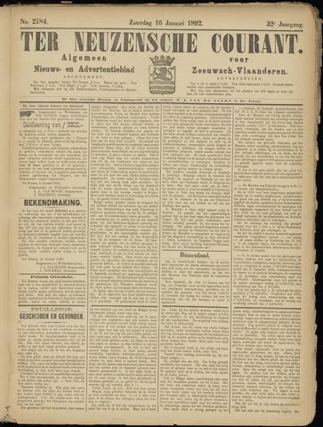 Ter Neuzensche Courant. Algemeen Nieuws- en Advertentieblad voor Zeeuwsch-Vlaanderen / Neuzensche Courant ... (idem) / (Algemeen) nieuws en advertentieblad voor Zeeuwsch-Vlaanderen 1892-01-16