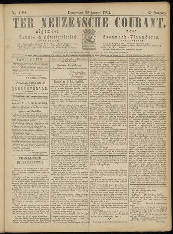 Ter Neuzensche Courant. Algemeen Nieuws- en Advertentieblad voor Zeeuwsch-Vlaanderen / Neuzensche Courant ... (idem) / (Algemeen) nieuws en advertentieblad voor Zeeuwsch-Vlaanderen 1902-01-30