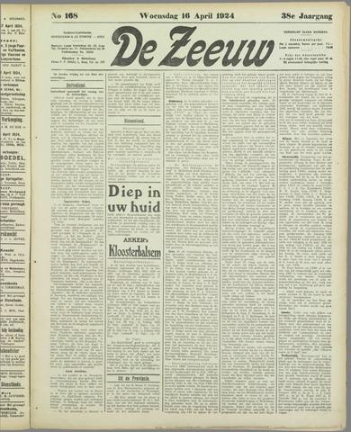 De Zeeuw. Christelijk-historisch nieuwsblad voor Zeeland 1924-04-16