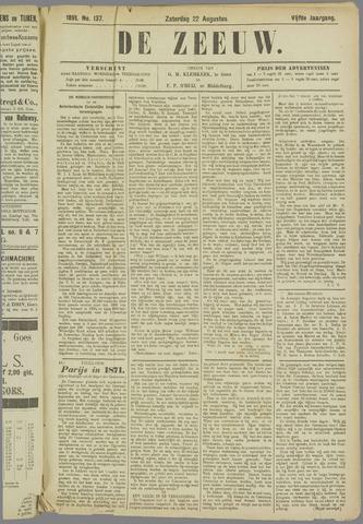 De Zeeuw. Christelijk-historisch nieuwsblad voor Zeeland 1891-08-22