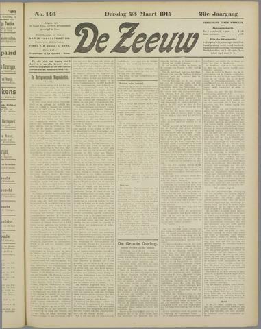 De Zeeuw. Christelijk-historisch nieuwsblad voor Zeeland 1915-03-23