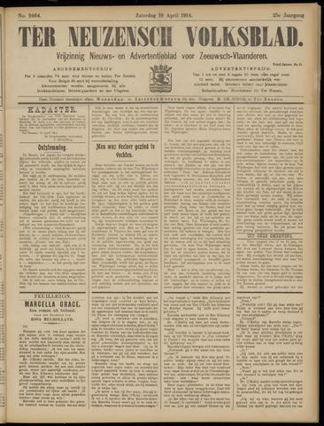 Ter Neuzensch Volksblad. Vrijzinnig nieuws- en advertentieblad voor Zeeuwsch- Vlaanderen / Zeeuwsch Nieuwsblad. Nieuws- en advertentieblad voor Zeeland 1914-04-18