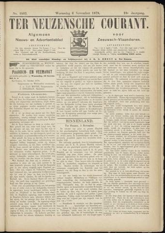 Ter Neuzensche Courant. Algemeen Nieuws- en Advertentieblad voor Zeeuwsch-Vlaanderen / Neuzensche Courant ... (idem) / (Algemeen) nieuws en advertentieblad voor Zeeuwsch-Vlaanderen 1878-11-06