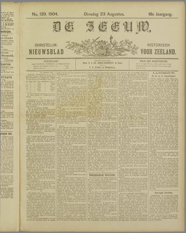 De Zeeuw. Christelijk-historisch nieuwsblad voor Zeeland 1904-08-23