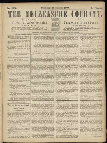 Ter Neuzensche Courant. Algemeen Nieuws- en Advertentieblad voor Zeeuwsch-Vlaanderen / Neuzensche Courant ... (idem) / (Algemeen) nieuws en advertentieblad voor Zeeuwsch-Vlaanderen 1900-08-30