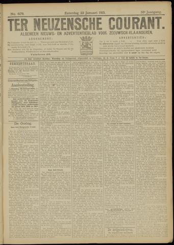 Ter Neuzensche Courant. Algemeen Nieuws- en Advertentieblad voor Zeeuwsch-Vlaanderen / Neuzensche Courant ... (idem) / (Algemeen) nieuws en advertentieblad voor Zeeuwsch-Vlaanderen 1915-01-23
