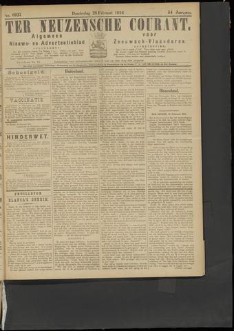 Ter Neuzensche Courant. Algemeen Nieuws- en Advertentieblad voor Zeeuwsch-Vlaanderen / Neuzensche Courant ... (idem) / (Algemeen) nieuws en advertentieblad voor Zeeuwsch-Vlaanderen 1914-02-26