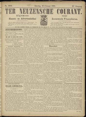 Ter Neuzensche Courant. Algemeen Nieuws- en Advertentieblad voor Zeeuwsch-Vlaanderen / Neuzensche Courant ... (idem) / (Algemeen) nieuws en advertentieblad voor Zeeuwsch-Vlaanderen 1891-02-28