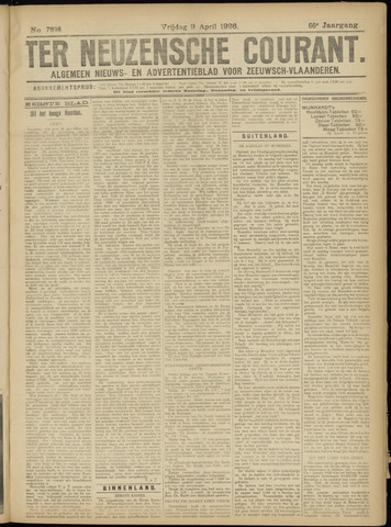 Ter Neuzensche Courant. Algemeen Nieuws- en Advertentieblad voor Zeeuwsch-Vlaanderen / Neuzensche Courant ... (idem) / (Algemeen) nieuws en advertentieblad voor Zeeuwsch-Vlaanderen 1926-04-09