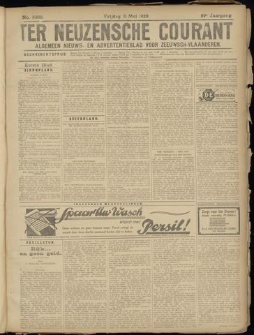 Ter Neuzensche Courant. Algemeen Nieuws- en Advertentieblad voor Zeeuwsch-Vlaanderen / Neuzensche Courant ... (idem) / (Algemeen) nieuws en advertentieblad voor Zeeuwsch-Vlaanderen 1929-05-03