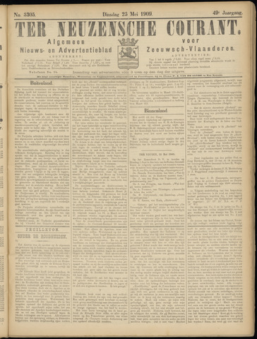 Ter Neuzensche Courant. Algemeen Nieuws- en Advertentieblad voor Zeeuwsch-Vlaanderen / Neuzensche Courant ... (idem) / (Algemeen) nieuws en advertentieblad voor Zeeuwsch-Vlaanderen 1909-05-25