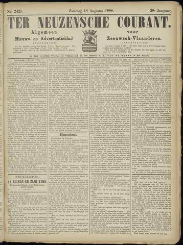 Ter Neuzensche Courant. Algemeen Nieuws- en Advertentieblad voor Zeeuwsch-Vlaanderen / Neuzensche Courant ... (idem) / (Algemeen) nieuws en advertentieblad voor Zeeuwsch-Vlaanderen 1888-08-18