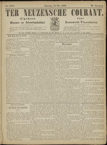 Ter Neuzensche Courant. Algemeen Nieuws- en Advertentieblad voor Zeeuwsch-Vlaanderen / Neuzensche Courant ... (idem) / (Algemeen) nieuws en advertentieblad voor Zeeuwsch-Vlaanderen 1886-05-15