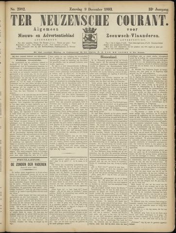 Ter Neuzensche Courant. Algemeen Nieuws- en Advertentieblad voor Zeeuwsch-Vlaanderen / Neuzensche Courant ... (idem) / (Algemeen) nieuws en advertentieblad voor Zeeuwsch-Vlaanderen 1893-12-09