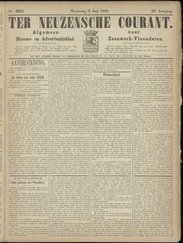 Ter Neuzensche Courant. Algemeen Nieuws- en Advertentieblad voor Zeeuwsch-Vlaanderen / Neuzensche Courant ... (idem) / (Algemeen) nieuws en advertentieblad voor Zeeuwsch-Vlaanderen 1885-06-03