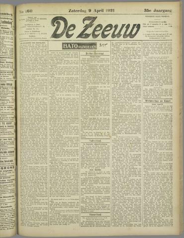 De Zeeuw. Christelijk-historisch nieuwsblad voor Zeeland 1921-04-09