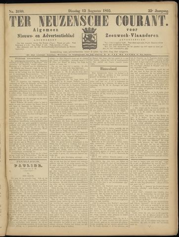 Ter Neuzensche Courant. Algemeen Nieuws- en Advertentieblad voor Zeeuwsch-Vlaanderen / Neuzensche Courant ... (idem) / (Algemeen) nieuws en advertentieblad voor Zeeuwsch-Vlaanderen 1895-08-13