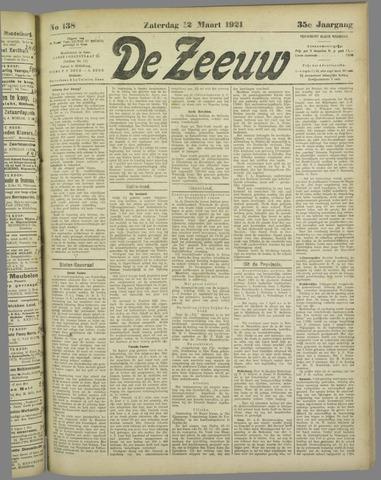 De Zeeuw. Christelijk-historisch nieuwsblad voor Zeeland 1921-03-12