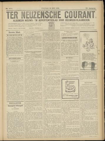 Ter Neuzensche Courant. Algemeen Nieuws- en Advertentieblad voor Zeeuwsch-Vlaanderen / Neuzensche Courant ... (idem) / (Algemeen) nieuws en advertentieblad voor Zeeuwsch-Vlaanderen 1930-05-30
