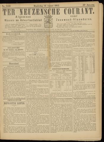 Ter Neuzensche Courant. Algemeen Nieuws- en Advertentieblad voor Zeeuwsch-Vlaanderen / Neuzensche Courant ... (idem) / (Algemeen) nieuws en advertentieblad voor Zeeuwsch-Vlaanderen 1912-01-11