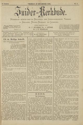 Zuider Kerkbode, Weekblad gewijd aan de belangen der gereformeerde kerken in Zeeland, Noord-Brabant en Limburg. 1899-12-22