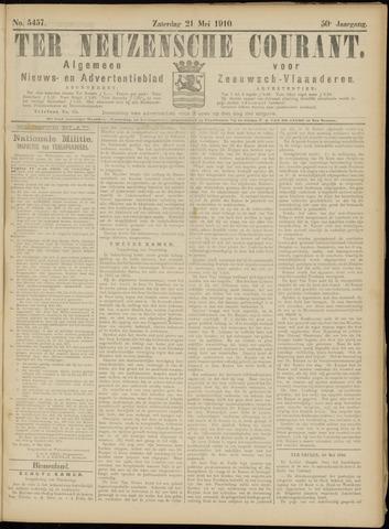 Ter Neuzensche Courant. Algemeen Nieuws- en Advertentieblad voor Zeeuwsch-Vlaanderen / Neuzensche Courant ... (idem) / (Algemeen) nieuws en advertentieblad voor Zeeuwsch-Vlaanderen 1910-05-21
