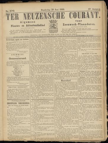 Ter Neuzensche Courant. Algemeen Nieuws- en Advertentieblad voor Zeeuwsch-Vlaanderen / Neuzensche Courant ... (idem) / (Algemeen) nieuws en advertentieblad voor Zeeuwsch-Vlaanderen 1899-06-29