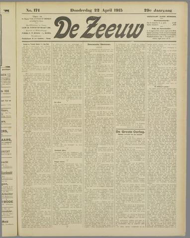 De Zeeuw. Christelijk-historisch nieuwsblad voor Zeeland 1915-04-22