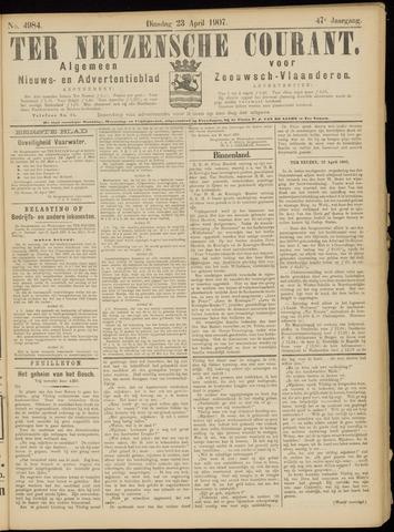 Ter Neuzensche Courant. Algemeen Nieuws- en Advertentieblad voor Zeeuwsch-Vlaanderen / Neuzensche Courant ... (idem) / (Algemeen) nieuws en advertentieblad voor Zeeuwsch-Vlaanderen 1907-04-23