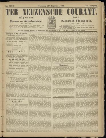 Ter Neuzensche Courant. Algemeen Nieuws- en Advertentieblad voor Zeeuwsch-Vlaanderen / Neuzensche Courant ... (idem) / (Algemeen) nieuws en advertentieblad voor Zeeuwsch-Vlaanderen 1884-08-20