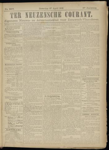 Ter Neuzensche Courant. Algemeen Nieuws- en Advertentieblad voor Zeeuwsch-Vlaanderen / Neuzensche Courant ... (idem) / (Algemeen) nieuws en advertentieblad voor Zeeuwsch-Vlaanderen 1918-04-27