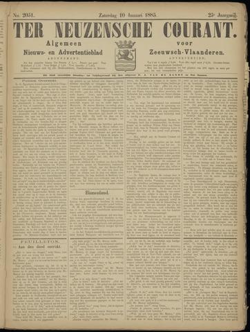 Ter Neuzensche Courant. Algemeen Nieuws- en Advertentieblad voor Zeeuwsch-Vlaanderen / Neuzensche Courant ... (idem) / (Algemeen) nieuws en advertentieblad voor Zeeuwsch-Vlaanderen 1885-01-10