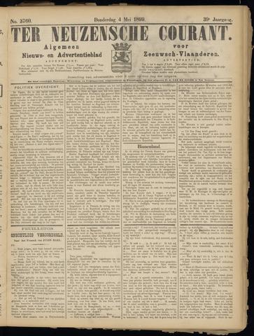 Ter Neuzensche Courant. Algemeen Nieuws- en Advertentieblad voor Zeeuwsch-Vlaanderen / Neuzensche Courant ... (idem) / (Algemeen) nieuws en advertentieblad voor Zeeuwsch-Vlaanderen 1899-05-04