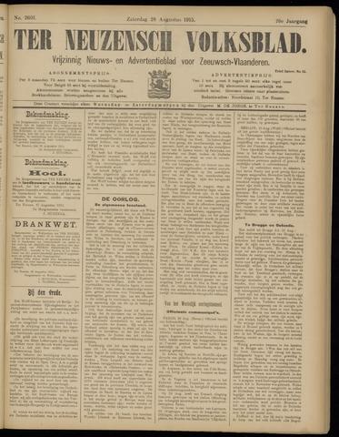 Ter Neuzensch Volksblad. Vrijzinnig nieuws- en advertentieblad voor Zeeuwsch- Vlaanderen / Zeeuwsch Nieuwsblad. Nieuws- en advertentieblad voor Zeeland 1915-08-28