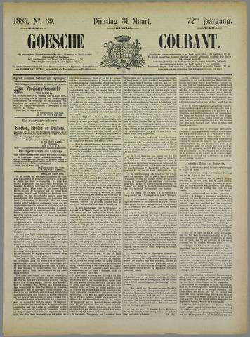Goessche Courant 1885-03-31