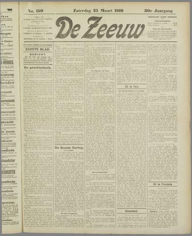 De Zeeuw. Christelijk-historisch nieuwsblad voor Zeeland 1916-03-25