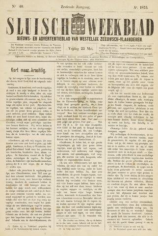 Sluisch Weekblad. Nieuws- en advertentieblad voor Westelijk Zeeuwsch-Vlaanderen 1875-05-25