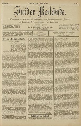 Zuider Kerkbode, Weekblad gewijd aan de belangen der gereformeerde kerken in Zeeland, Noord-Brabant en Limburg. 1899-04-21