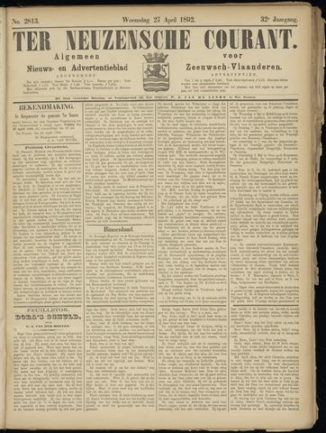 Ter Neuzensche Courant. Algemeen Nieuws- en Advertentieblad voor Zeeuwsch-Vlaanderen / Neuzensche Courant ... (idem) / (Algemeen) nieuws en advertentieblad voor Zeeuwsch-Vlaanderen 1892-04-27