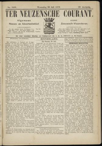 Ter Neuzensche Courant. Algemeen Nieuws- en Advertentieblad voor Zeeuwsch-Vlaanderen / Neuzensche Courant ... (idem) / (Algemeen) nieuws en advertentieblad voor Zeeuwsch-Vlaanderen 1879-07-30