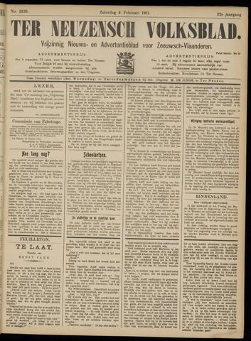 Ter Neuzensch Volksblad. Vrijzinnig nieuws- en advertentieblad voor Zeeuwsch- Vlaanderen / Zeeuwsch Nieuwsblad. Nieuws- en advertentieblad voor Zeeland 1911-02-04