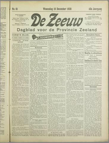 De Zeeuw. Christelijk-historisch nieuwsblad voor Zeeland 1930-12-10