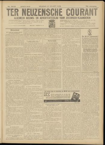 Ter Neuzensche Courant. Algemeen Nieuws- en Advertentieblad voor Zeeuwsch-Vlaanderen / Neuzensche Courant ... (idem) / (Algemeen) nieuws en advertentieblad voor Zeeuwsch-Vlaanderen 1936-03-27