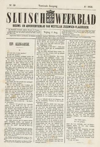 Sluisch Weekblad. Nieuws- en advertentieblad voor Westelijk Zeeuwsch-Vlaanderen 1873-08-01