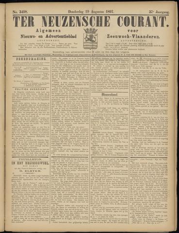 Ter Neuzensche Courant. Algemeen Nieuws- en Advertentieblad voor Zeeuwsch-Vlaanderen / Neuzensche Courant ... (idem) / (Algemeen) nieuws en advertentieblad voor Zeeuwsch-Vlaanderen 1897-08-19
