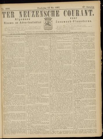 Ter Neuzensche Courant. Algemeen Nieuws- en Advertentieblad voor Zeeuwsch-Vlaanderen / Neuzensche Courant ... (idem) / (Algemeen) nieuws en advertentieblad voor Zeeuwsch-Vlaanderen 1907-05-23